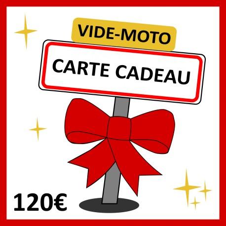 120 € - CARTE CADEAU VIDE-MOTO