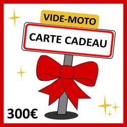 300€ - CARTE CADEAU VIDE-MOTO